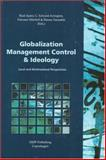 Globalization, Management Control & Ideology : Local and Multinational Perspectives, , 8757410003