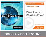 Windows 7 Device Driver LiveLessons Bundle, Reeves, Ronald D., 0132100002