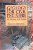 Geology for Civil Engineers, C. Gribble, A. McLean, 0419160000