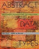 Abstract Data Types, Dale, Nell and Walker, Henry M., 0669400009
