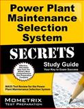 Power Plant Maintenance Selection System Secrets Study Guide, MASS Exam Secrets Test Prep Team, 1610720008