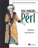 Data Munging with Perl, David Cross, 1930110006