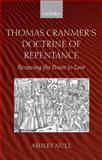 Thomas Cranmer's Doctrine of Repentance : Renewing the Power to Love, Null, Ashley, 0199210004