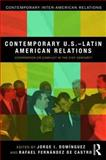 Contemporary U. S. -Latin American Relations, , 0415880009