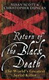 Return of the Black Death, Susan Scott and Christopher Duncan, 0470090006