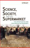 Science, Society, and the Supermarket : The Opportunities and Challenges of Nutrigenomics, Castle, David and Cline, Cheryl, 0471770000
