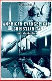 American Evangelical Christianity 9780631220008
