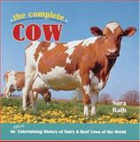 The Complete Cow, Sara Rath, 0896580008