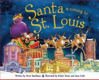 Santa Is Coming to St. Louis, Steve Smallman, 1402290004