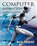 Computer Animation : Algorithms and Techniques, Parent, Rick, 0125320000