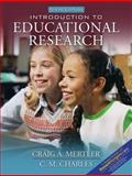 Introduction to Educational Research, Mertler, Craig A., 0205510000