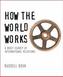 How the World Works 9780321410009