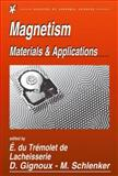 Magnetism : Materials and Applications, de Lacheisserie, E. Du Tremolet, 0387230009
