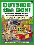 Outside the Box!, Joan Irvine, 0486470008