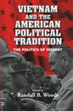 Vietnam and the American Political Tradition 9780521010009