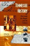 Tennessee History : The Land, the People and the Culture, , 1572330007