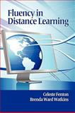 Fluency in Distance Learning, Fenton, Celeste and Watkins, Brenda Ward, 1617350001