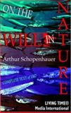 On the Will in Nature : Proofs and Reflections of a System of Thought, Schopenhauer, Arthur, 1905820003