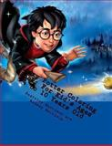 Harry Potter Coloring Book: for Kid's Ages 4 to 10 Years Old, Beatrice Harrison, 1493640011