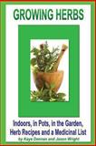 Growing Herbs, Kaye Dennan and Jason Wright, 1494250012