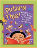 Picture This!, Claire Gatrell Stephens, 1591580013