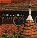 William Morris and Red House, Jan Marsh, 1905400012