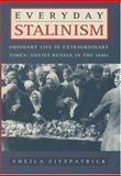 Everyday Stalinism, Sheila Fitzpatrick, 0195050010