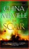 The Scar, China Miéville, 0345460014