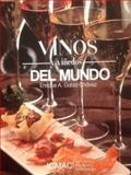 Vinos y Viñedos Del Mundo, Garza Chávez, Enrique, 0692270019