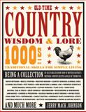 Old-Time Country Wisdom and Lore, Jerry Mack Johnson, 0760340013