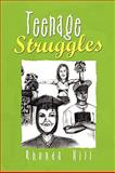 Teenage Struggles, Rhonda Hill, 1436370019