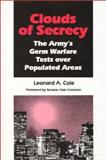 Clouds of Secrecy, Leonard A. Cole, 082263001X