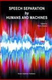 Speech Separation by Humans and Machines, , 1402080018
