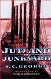 From Jutland to Junkyard : The Raising of the Scuttled German High Seas Fleet from Scapa Flow: The Greatest Salvage Operation of All Time, George, S. C. and George, S. C., 1841580015