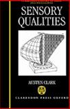 Sensory Qualities, Clark, Austen, 0198240015