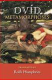 Metamorphoses, Ovid and Humphries, Rolfe, 0253200016