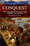 Conquest : The Destruction of the American Indios, Bacci, Massimo Livi, 074564001X