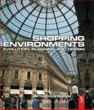 Shopping Environments : Planning and Design, Coleman, Peter, 0750660015