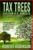 TAX TREES: the Landscaper's Bible, Robert Robinson, 1499100019