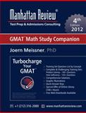 Manhattan Review Turbocharge Your GMAT : Turbocharge Your GMAT: Math Study Companion [4th Edition], Meissner, Joern and Manhattan Review, 1629260010