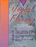 Joyful Fluency 9781890460013