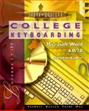 College Keyboarding Microsoft Word 6.0/7.0 Word Processing : Complete Course, VanHuss, Susie H., 0538720018