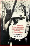 Peasant Consciousness and Guerrilla War in Zimbabwe 9780852550014