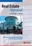 Real Estate Appraisal : From Value to Worth, Sayce, Sarah and Smith, Judy, 140510001X