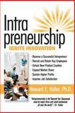 Intrapreneurship : Ignite Innovation for Escalating and Enduring Success: the Secret to Success!, Haller, Howard Edward, 1606550012