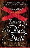Return of the Black Death, Christopher Duncan and Susan Scott, 0470090014