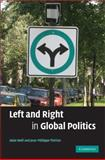 Left and Right in Global Politics, Noël, Alain and Thirien, Jean-Philippe, 0521880017
