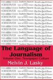 The Language of Journalism 9780765800015