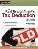 The Real Estate Agent's Tax Deduction Guide, J.D., Stephen Fishman, 1413320015