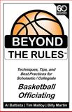 Beyond the Rules - Basketball Officiating Volume 1, Billy Martin and Tim Malloy, 1456510010